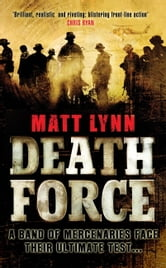 Death Force - Book One ebook by Matt Lynn