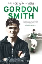 Gordon Smith ebook by Tony Smith