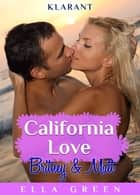 California Love - Britney und Matt. Erotischer Roman ebook by Ella Green