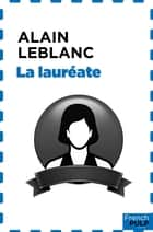 La lauréate ebook by Alain Leblanc