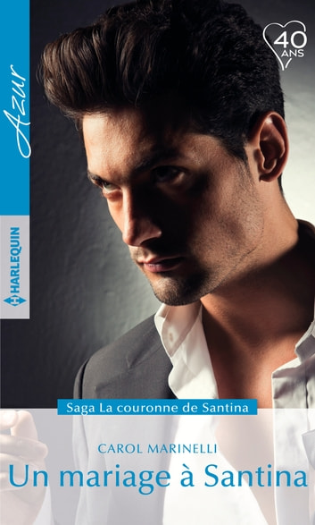 Un mariage à Santina ebook by Carol Marinelli
