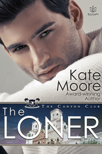 The Loner ebook by Kate Moore