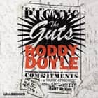The Guts audiobook by Roddy Doyle
