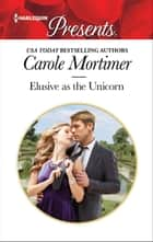 Elusive as the Unicorn ebook by Carole Mortimer