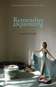 Remember Remember ebook by Hazel McHaffie