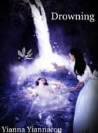 Drowning ebook by Yianna Yiannacou