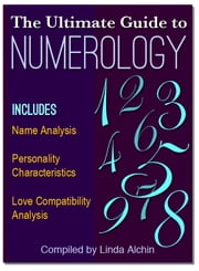 The Ultimate Guide to Numerology ebook by Kobo.Web.Store.Products.Fields.ContributorFieldViewModel