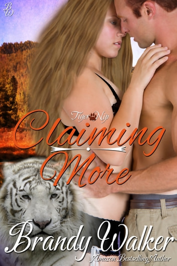 Claiming More ebook by Brandy Walker