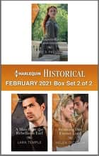 Harlequin Historical February 2021 - Box Set 2 of 2 ebook by Janice Preston, Helen Dickson, Lara Temple