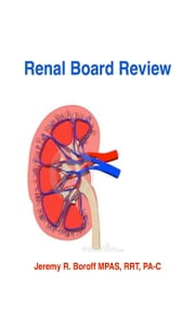 Renal Review ebook by Jeremy Boroff