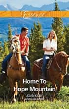 Home To Hope Mountain ebook by Joan Kilby