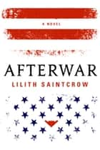 Afterwar ebook by Lilith Saintcrow