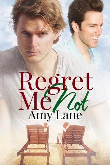 Regret Me Not ebook by Amy Lane