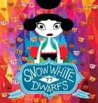 Snow White and the Seventy-Seven Dwarfs ebook by Davide Cali, Raphaelle Barbanegre