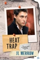 Heat Trap ebook by
