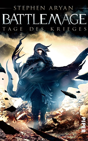 Battlemage - Tage des Krieges ebook by Stephen Aryan
