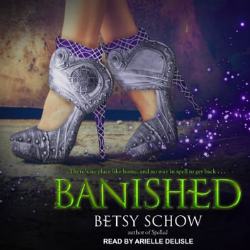 Banished audiobook by Betsy Schow
