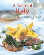 A Taste of Italy - Our 100 top recipes presented in one cookbook ebook by Naumann & Göbel Verlag