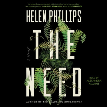 The Need audiobook by Helen Phillips