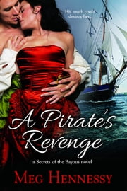 A Pirate's Revenge ebook by Meg Hennessy