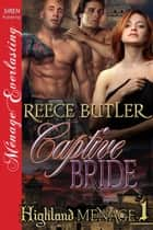Captive Bride ebook by Reece Butler
