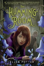 The Humming Room ebook by Ellen Potter