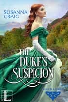 The Duke's Suspicion ebook by Susanna Craig