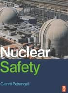 Nuclear Safety ebook by Gianni Petrangeli