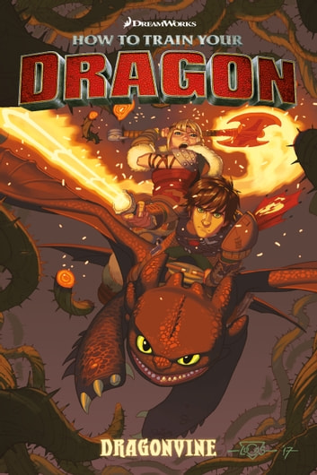 How to Train Your Dragon: Dragonvine ebook by Dreamworks,Dean DeBlois,Richard Hamilton