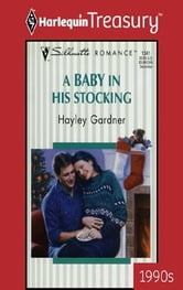 A Baby In His Stocking ebook by Hayley Gardner