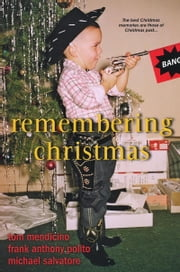 Remembering Christmas ebook by Michael Salvatore,Frank Anthony Polito,Tom Mendicino