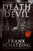 Death and the Devil ebook by Frank Schatzing