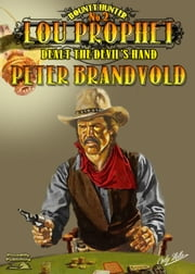 Dealt the Devil's Hand ebook by Peter Brandvold