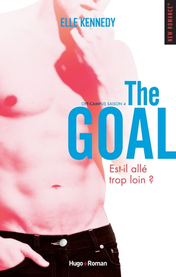 Off Campus Saison 4 The goal -Extrait offert- ebook by Elle Kennedy