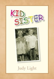 KID SISTER ebook by Judy Light