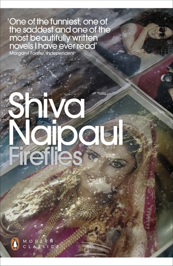 Fireflies ebook by Shiva Naipaul