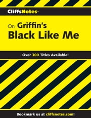 CliffsNotes on Griffin's Black Like Me ebook by Margaret Mansfield