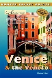 Venice & The Veneto ebook by Fabris Marisa