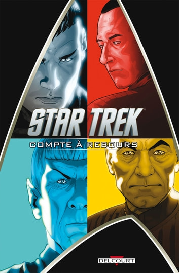 Star Trek T01 - Compte à rebours ebook by David Messina,Roberto Orci