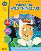 Where the Wild Things Are - Literature Kit Gr. 1-2 ebook by Marie-Helen Goyetche
