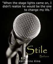 Stile: Before ebook by Katherine King