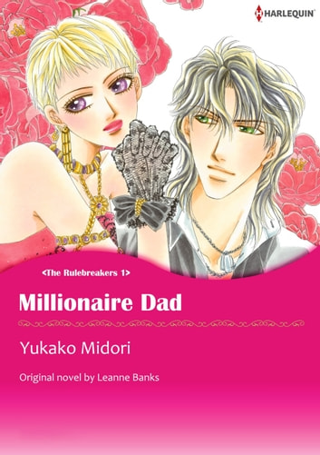 MILLIONAIRE DAD - Harlequin Comics ebook by Leanne Banks