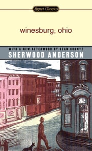 Winesburg, Ohio ebook by Sherwood Anderson,Dean Koontz,Irving Howe