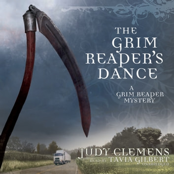 The Grim Reapers Dance Audiobook By Judy Clemens 9781481569934