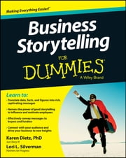 Business Storytelling For Dummies ebook by Kobo.Web.Store.Products.Fields.ContributorFieldViewModel