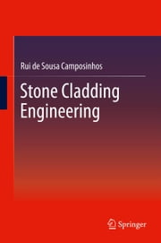 Stone Cladding Engineering ebook by Rui de Camposinhos