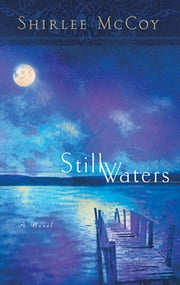 Still Waters ebook by Shirlee McCoy