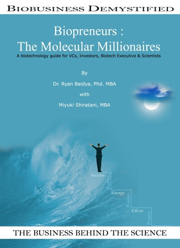 Biopreneurs: The Molecular Millionaires ebook by Ryan Baidya