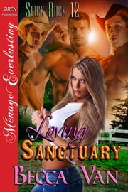 Loving Sanctuary ebook by Becca Van