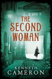 The Second Woman - Denton Mystery Book 3 ebook by Kenneth Cameron